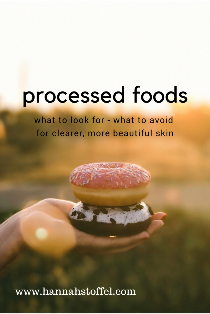 processed foods what to look for - what to avoid